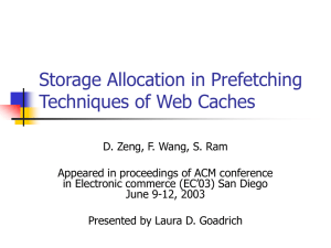 Storage Allocation in Prefetching Techniques of Web Caches