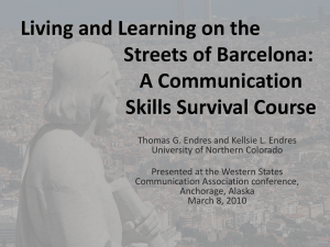 Living and Learning on the Streets of Barcelona: A Communication Skills Survival Course