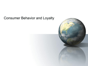 Consumer Behavior and Loyalty