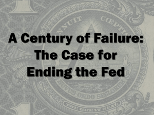 A Century of Failure: The Case for Ending the Fed