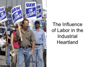 The Influence of Labor in the Industrial Heartland
