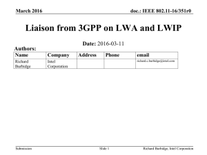 Liaison from 3GPP on LWA and LWIP Date: Authors: doc.: IEEE 802.11-16/351r0