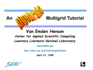 An          ... Van Emden Henson Center for Applied Scientific Computing Lawrence Livermore National Laboratory