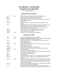 ACADEMIC CALENDARS Academic Year 2012-2014 Summer Intersession 2012