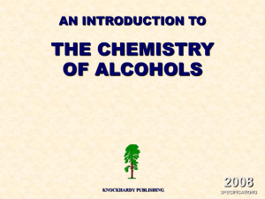 THE CHEMISTRY OF ALCOHOLS 2008 AN INTRODUCTION TO