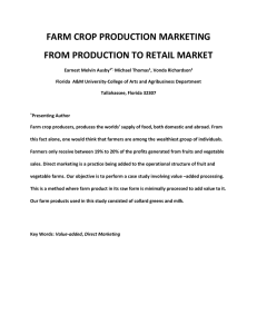 FARM CROP PRODUCTION MARKETING FROM PRODUCTION TO RETAIL MARKET