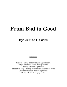 From Bad to Good By: Janine Charles