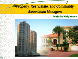 Property, Real Estate, and Community Association Managers Natalia Kolganova