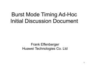 Burst Mode Timing Ad-Hoc Initial Discussion Document Frank Effenberger Huawei Technologies Co. Ltd
