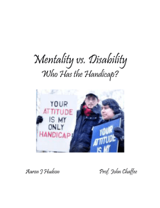 Mentality vs. Disability Who Has the Handicap?