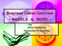 Business Owner Interview ~ BAGELS Akina Shirayama Introduction to Business