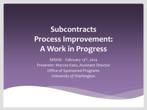 Subcontracts Process Improvement: A Work in Progress MRAM  - February 13
