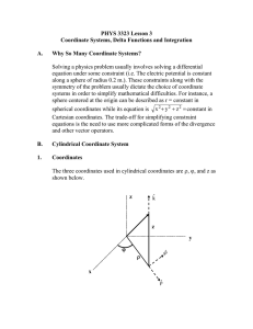 PHYS 3323 Lesson 3 Coordinate Systems, Delta Functions and Integration  A.
