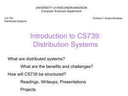 Introduction to CS739: Distribution Systems