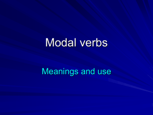 Modal verbs Meanings and use