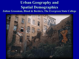 Urban Geography and Spatial Demographics