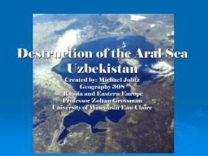 Destruction of the Aral Sea Uzbekistan