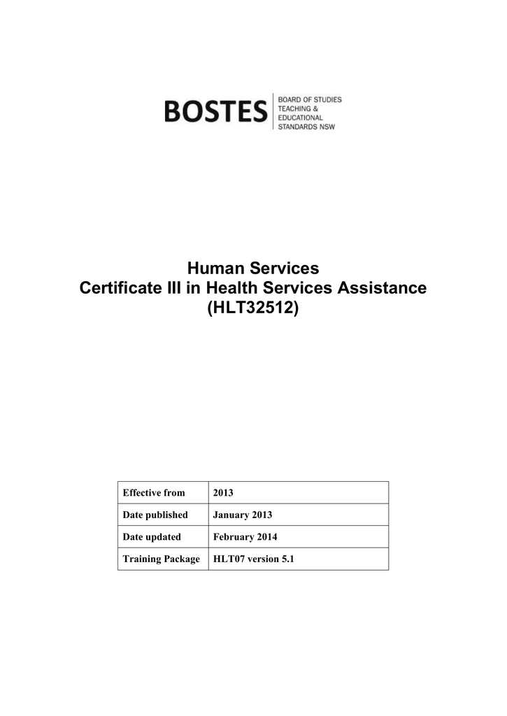 Human Services Certificate Iii In Health Services Assistance Hlt32512