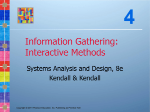 4 Information Gathering: Interactive Methods Systems Analysis and Design, 8e
