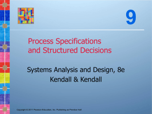 9 Process Specifications and Structured Decisions Systems Analysis and Design, 8e