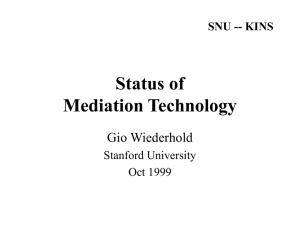 Status of Mediation Technology Gio Wiederhold Stanford University