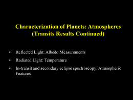 Characterization of Planets: Atmospheres (Transits Results Continued)