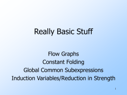 Really Basic Stuff Flow Graphs Constant Folding Global Common Subexpressions