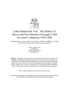 Labor Behind the Veil:  The History of Governor's Mansion 1839-1868