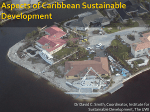 Dr David C. Smith, Coordinator, Institute for Sustainable Development, The UWI