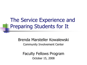 The Service Experience and Preparing Students for It Brenda Marsteller Kowalewski