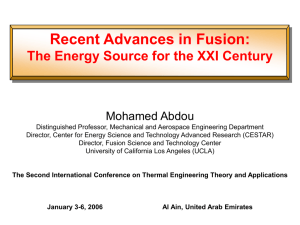 Recent Advances in Fusion: The Energy Source for the XXI Century