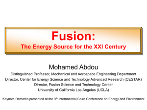 Fusion: Mohamed Abdou The Energy Source for the XXI Century