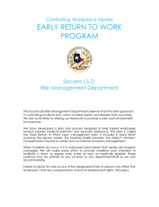 EARLY RETURN TO WORK PROGRAM Socorro I.S.D. Risk Management Department