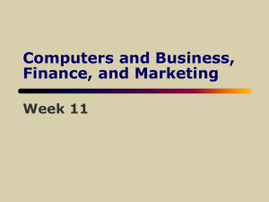 Computers and Business, Finance, and Marketing Week 11