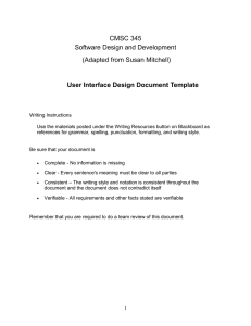 CMSC 345 Software Design and Development (Adapted from Susan Mitchell)
