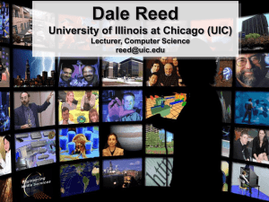 Dale Reed University of Illinois at Chicago (UIC) Lecturer, Computer Science