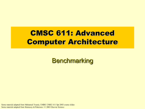 CMSC 611: Advanced Computer Architecture Benchmarking