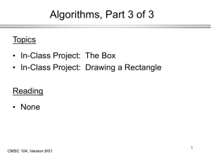 Algorithms, Part 3 of 3 Topics In-Class Project:  The Box