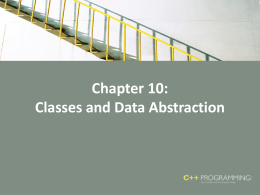 Chapter 10: Classes and Data Abstraction