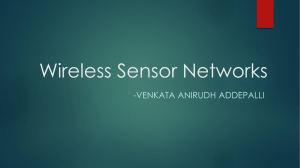 Wireless Sensor Networks -VENKATA ANIRUDH ADDEPALLI