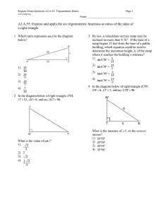 A2.A.55: Express and apply the six trigonometric functions as ratios... a right triangle