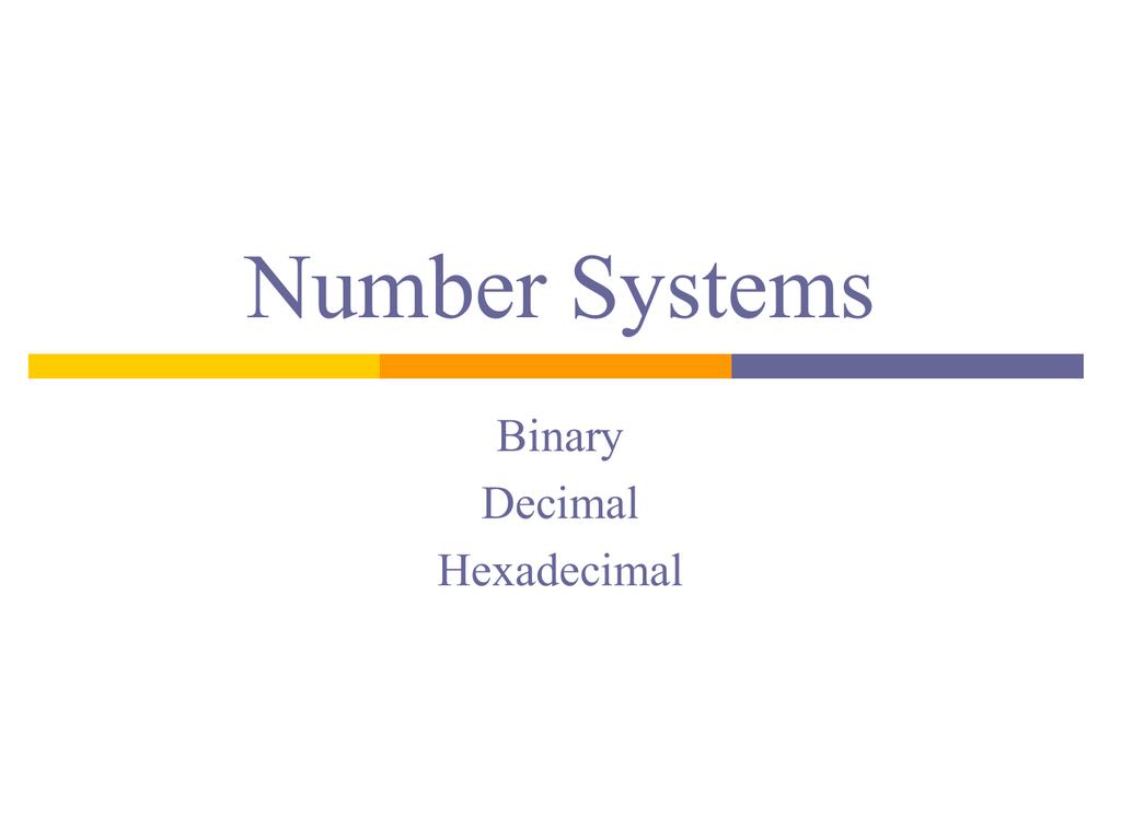 Number Systems Binary Decimal Hexadecimal