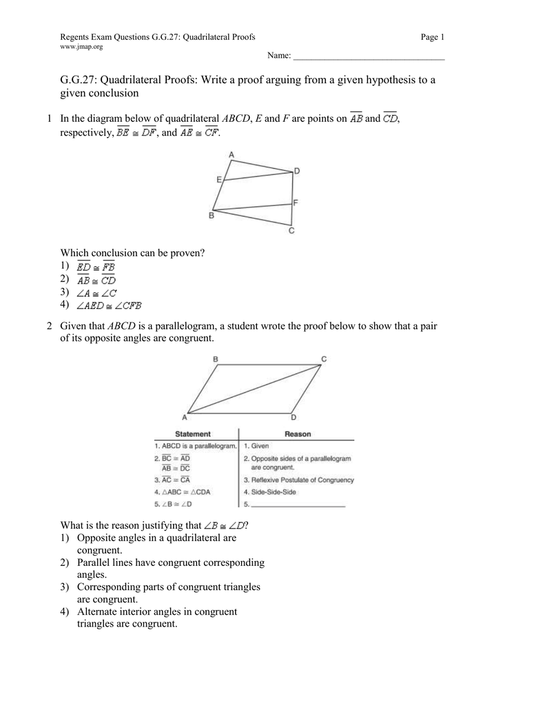G.G.27: Quadrilateral Proofs: Write a proof arguing from a ...