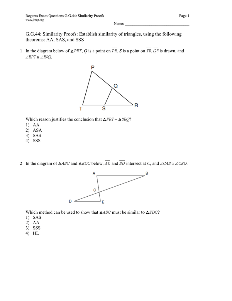 g g 44: similarity proofs: establish similarity of triangles, using the  following theorems: aa, sas, and sss 1 in the diagram below of