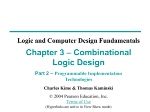 – Combinational Chapter 3 Logic Design Logic and Computer Design Fundamentals