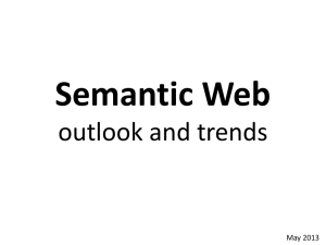 Semantic Web outlook and trends May 2013