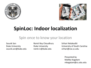 SpinLoc: Indoor localization Spin once to know your location