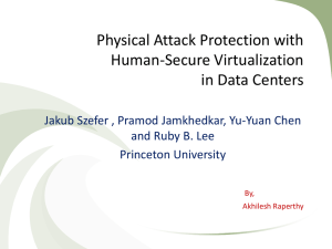 Physical Attack Protection with Human-Secure Virtualization in Data Centers