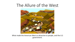 The Allure of the West government.
