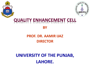 QUALITY ENHANCEMENT CELL UNIVERSITY OF THE PUNJAB, LAHORE. BY